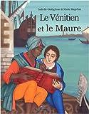 Le Vénitien et le Maure par Isabelle Giafaglione