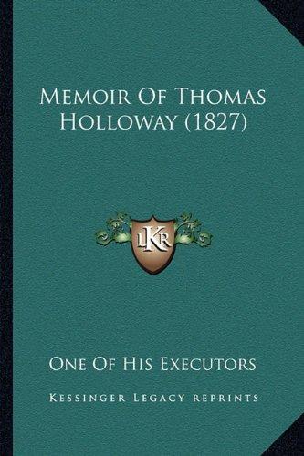 Memoir of Thomas Holloway (1827)