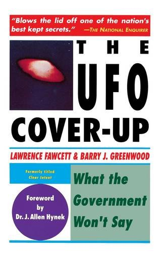 The UFO Coverup: What the Govenment Won't Say: What the Government Won't Say