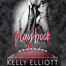 The Playbook Audiobook by Kelly Elliott Narrated by Rob Howard, Mandy Lane