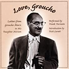 Love, Groucho  by Groucho Marx Narrated by Frank Ferrante