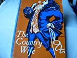 The country wife (Chandler editions in drama)