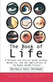img - for The Book of Life: A Personal and Ethical Guide to Race, Normality and the Human Gene Study book / textbook / text book