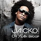 Oh Yeah (clean) - JAICKO