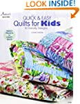 Quick & Easy Quilts for Kids: 12 Frie...
