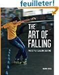 The Art of Falling: Freestyle Slalom...