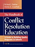 img - for The Handbook of Conflict Resolution Education: A Guide to Building Quality Programs in Schools book / textbook / text book