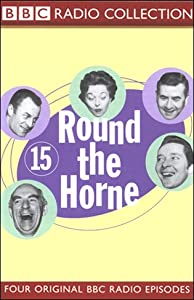 Round the Horne: Volume 15 | [Kenneth Horne, more]