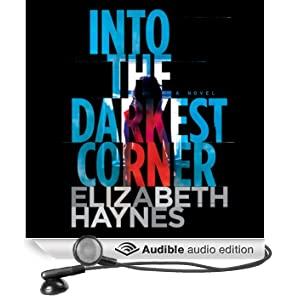 Into the Darkest Corner (Unabridged)