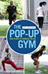 The Pop-up Gym: How to Keep Fit Where...