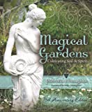 Magical Gardens: Cultivating Soil & Spirit (0738731927) by Monaghan, Patricia