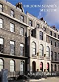 A Short Guide to Sir John Soane's Museum