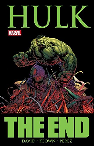 Read Online Hulk The End By Peter David Pdf Download