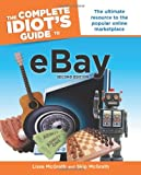 The Complete Idiot's Guide to Ebay, 2nd Edition (Idiot's Guides (Computers))