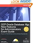 OCP Oracle Database 10g: New Features...