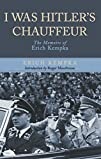 I Was Hitler's Chauffeur : The Memoir…