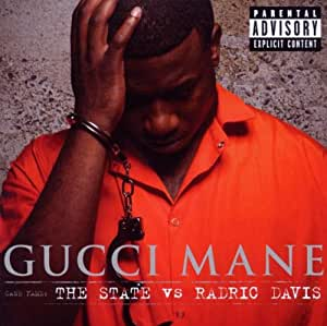 Gucci Mane The State Vs Radric Davis Amazon Com Music