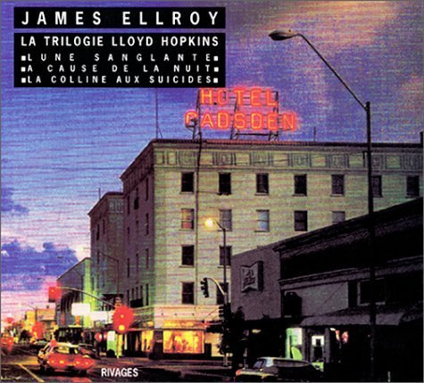 La trilogie Lloyd Hopkins de James Ellroy