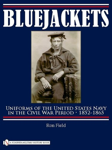 Bluejackets: Uniforms of the United States Navy in the Civil War Period, 1852-1865 PDF