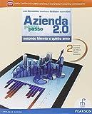 Azienda passo passo 2.0. Con Piano dei conti. Con e-book. Con espansione online. Per il triennio delle Scuole superiori