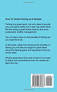 Fishing Tips for Beginners: Your Fishing Guide to Equipment and Techniques by CreateSpace Independent Publishing Platform