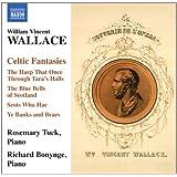 Wallace: Celtic Fantasies (Celtic Fantasies) (Naxos: 8.572775)