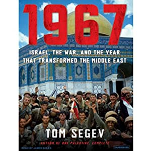 1967: Israel, the War, and the Year That Transformed the Middle East | [Tom Segev]