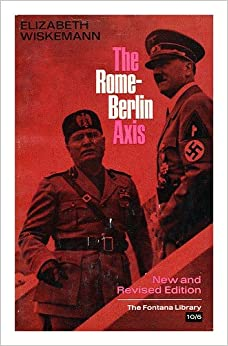 rome berlin axis Mussolini did not take hitler seriously until, much to his surprise, he seized power (1933) there were at first, no quick move to establish an alliance despite their similsar fascist.