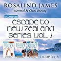 Escape to New Zealand Boxed Set, Vol. 2: Just for Fun, Just My Luck, Just Not Mine Audiobook by Rosalind James Narrated by Claire Bocking