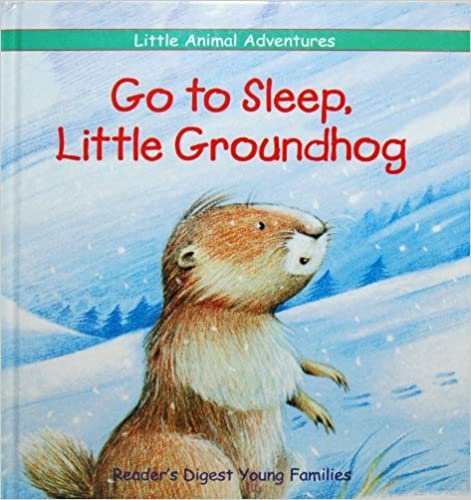 Book Review: Claude Clément's Go to Sleep, Little Groundhog