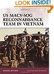 US MACV-SOG Reconnaissance Team in Vi...