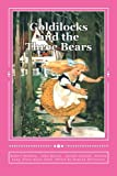 img - for Goldilocks and the Three Bears: Special Edition book / textbook / text book