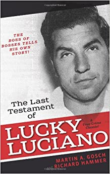 Lucky Luciano Quotes - iwate-kokyo