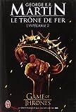 TRÔNE DE FER L'INTÉGRALE T02 (LE) : TOMES 3-4 ET 5 DE LA SÉRIE