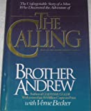 The Calling (0345397533) by Brother Andrew