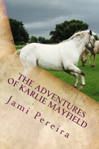 Jami Pereira - The Adventures Of Karlie Mayfield