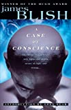 A Case of Conscience (Del Rey Impact) (0345438353) by Blish, James