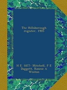 The Hillsborough register, 1905 by Ulan Press