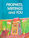 img - for Prophets, Writings and You book / textbook / text book