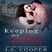 Keeping My Prince Charming: Finding My Prince Charming, Book 3 (       UNABRIDGED) by J. S. Cooper Narrated by Jodie Bentley