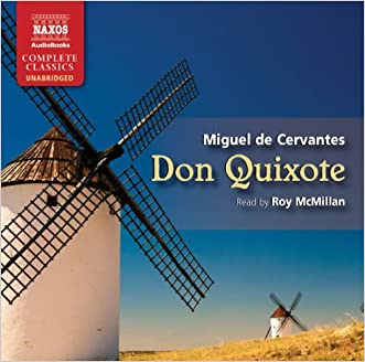 Don Quixote (Naxos Complete Classics) written by De Cervantes