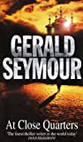 At Close Quarters (055214732X) by Seymour, Gerald