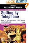 Selling by Telephone: From Cold Calli...