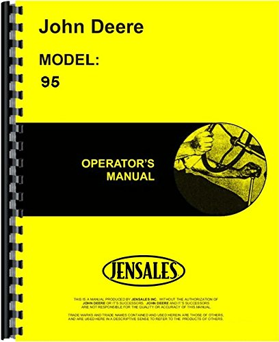John Deere 95 Combine Operators Manual (JD-O-OMH741159)