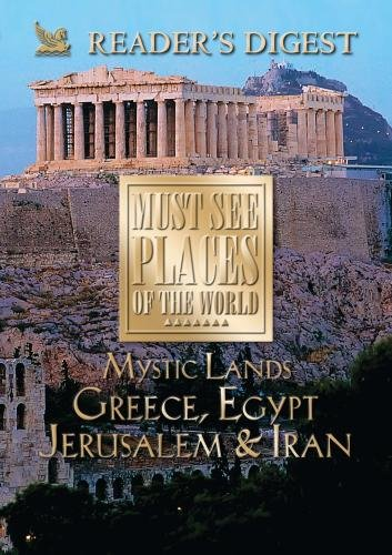 Must See Places of the World: Mystic Lands: Greece, Egypt, Jerusalem, Iran (Must See Places Of The World Dvd compare prices)