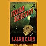 The Italian Secretary | Caleb Carr