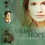 Valiant Hope: Homeland Heroes Series | [Donna Fleisher]