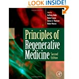 Principles of Regenerative Medicine, Second Edition