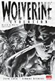 Wolverine: Evolution (Black & White Edition) (0785128379) by Loeb, Jeph