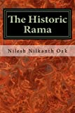 img - for The Historic Rama: Indian Civilization at the End of Pleistocene book / textbook / text book